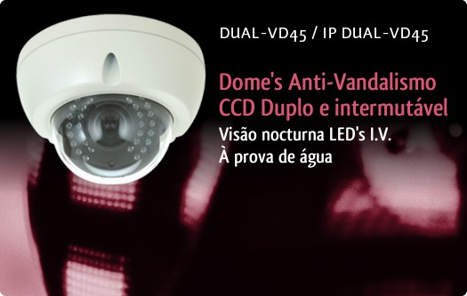 Imagem: C�maras DUAL-VD45/IP DUAL-VD45