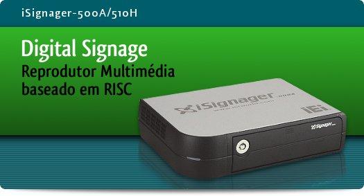 Imagem: iSignager-500A/ 510H