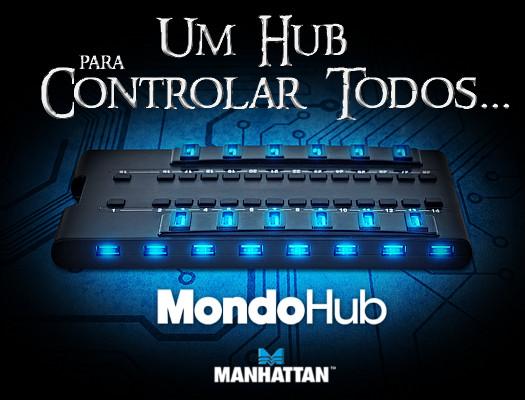 Um HUB para controlar todos...