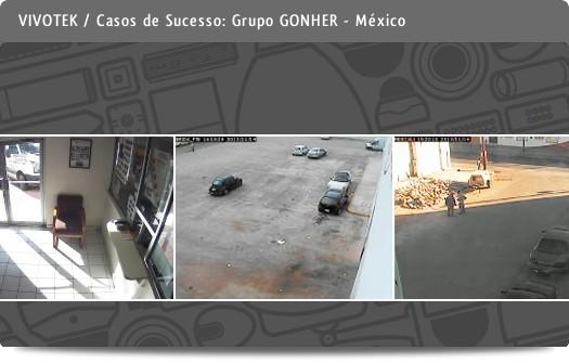 VIVOTEK - Casos de sucesso / Grupo GONHER - México