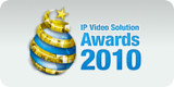 IP Video Solution Awards 2010